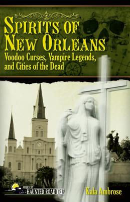 Haunted Handbook New Orleans By Ambrose, Kala